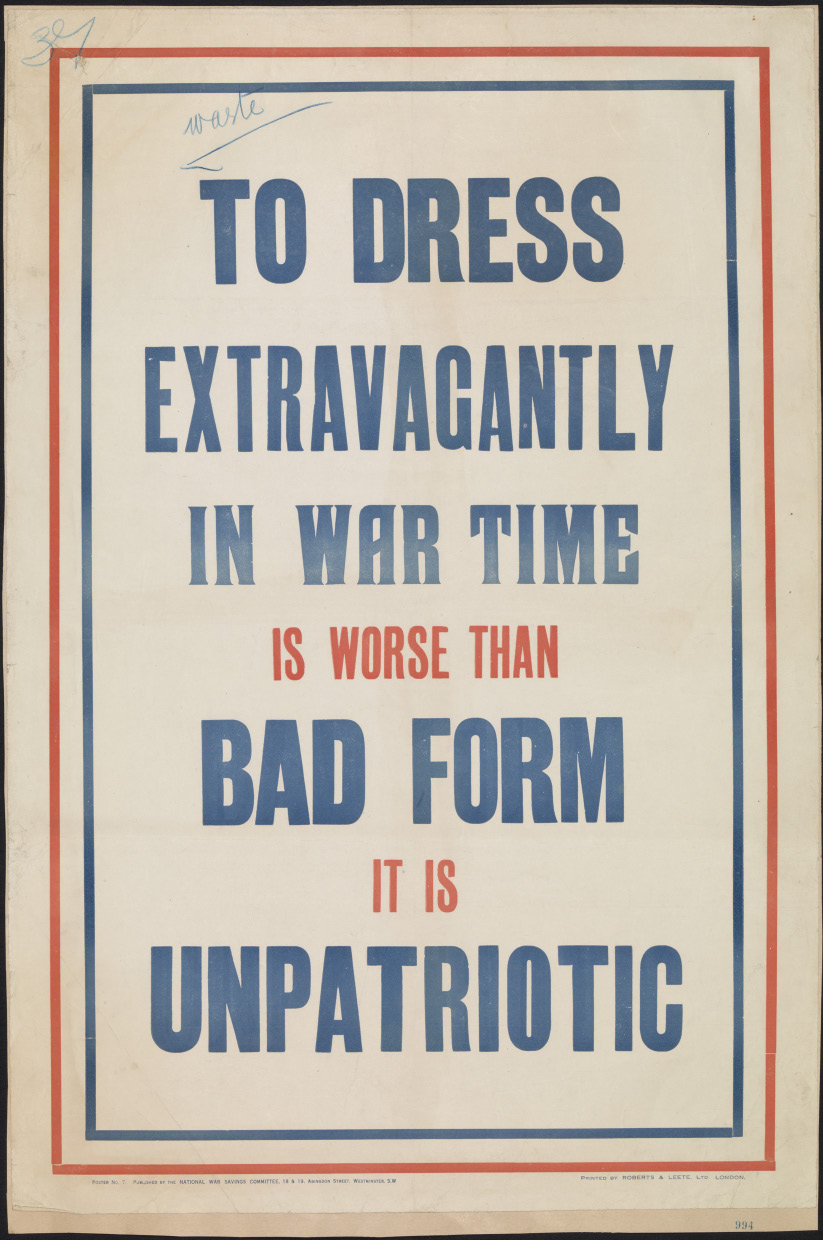 Poster from 1916, a time when Britain's war effort became much more tightly organised. People were increasingly encouraged to use fewer resources and work harder and longer, all for the sake of winning the war. (All images courtesy of The Imperial War Museum)